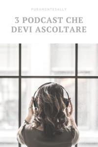 3 podcast che ogni donna dovrebbe ascoltare